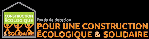 Fonds de dotation pour une construction écologique et solidaire